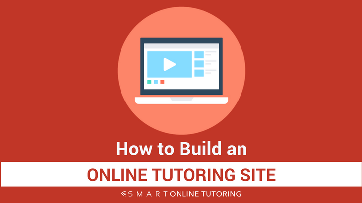 How to build an online tutoring site