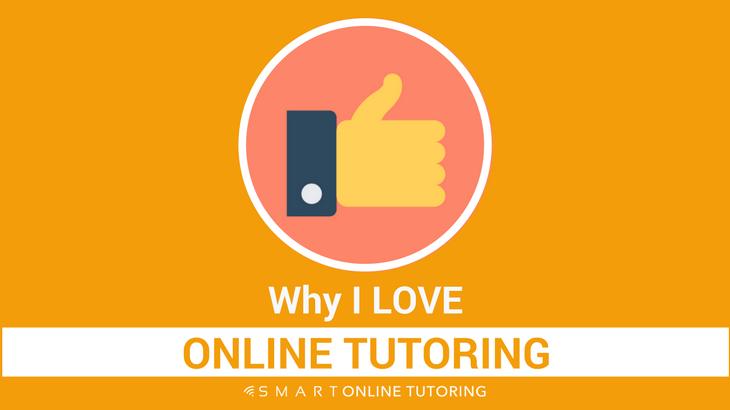 Why I love online tutoring