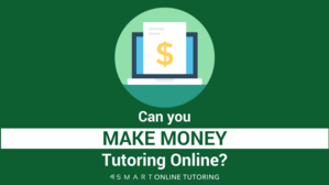 Can you make money tutoring online?