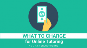 What to charge for online tutoring