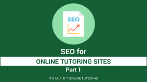 SEO for online tutoring sites part 1-2