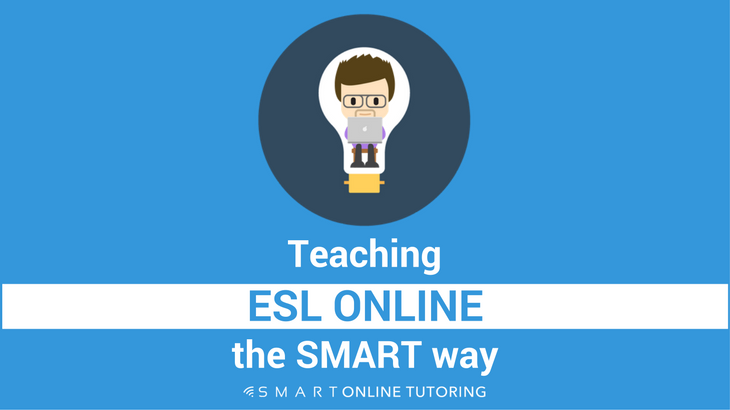Teaching ESL online the smart way
