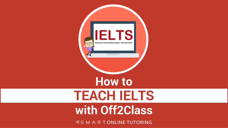 How to teach IELTS with Off2Class-2