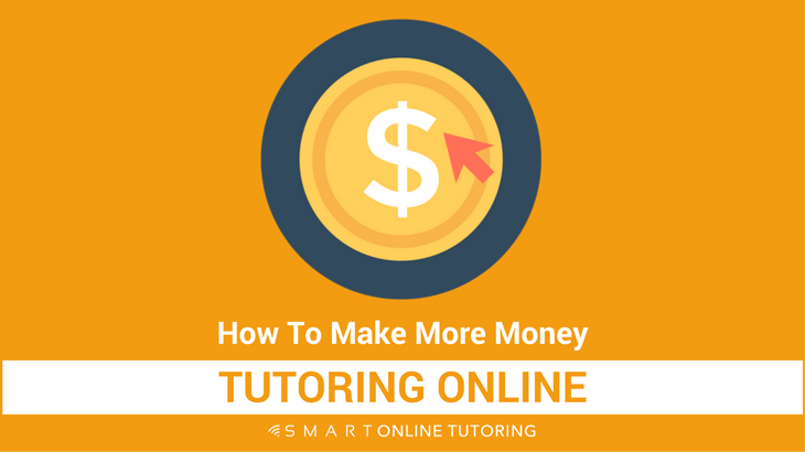 How to make more money tutoring online