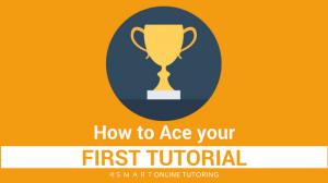 How to ace your first tutorial