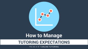 How to manage tutoring expectations-2