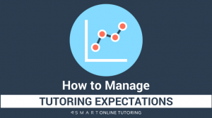 How to manage tutoring expectations